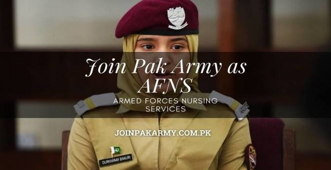 Join Pak Army as Armed Forces Nursing Services (AFNS) Admission & Detailed Registration Guide