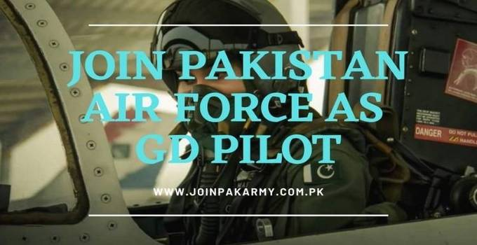 Join PAF As GD Pilot After FSc & ICS/A-level Registration 2021 Detailed Guide