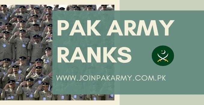 Pak Army Ranks (Everything You Need to Know)