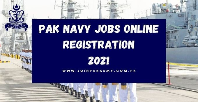 Pak Navy Jobs Online Registration 2021 (Detailed Guide)