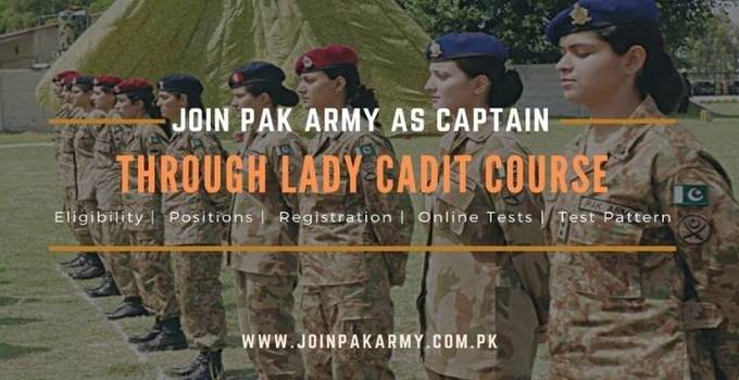 Join Pak Army as Captain Through Lady Cadet Course (LCC) Registration & Detailed Guide