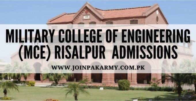 Military College of Engineering Risalpur MCE Admissions 2021